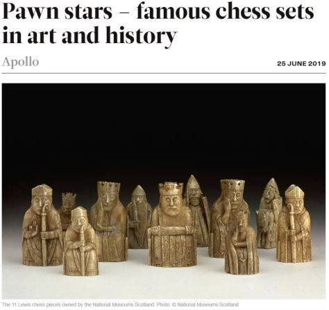 Famous Chess Sets in History Apollo Magazine 2019
