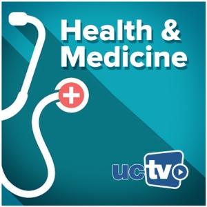 UCTV Health and Medicine