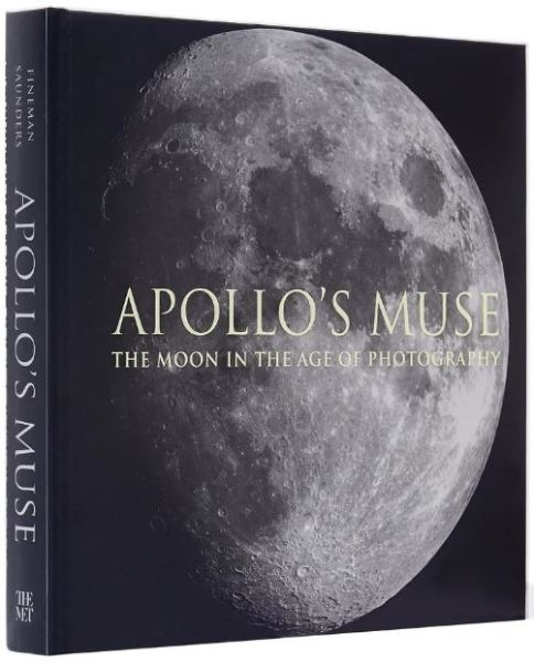 Apollo's Muse The Moon In the Age of Photography Catalog