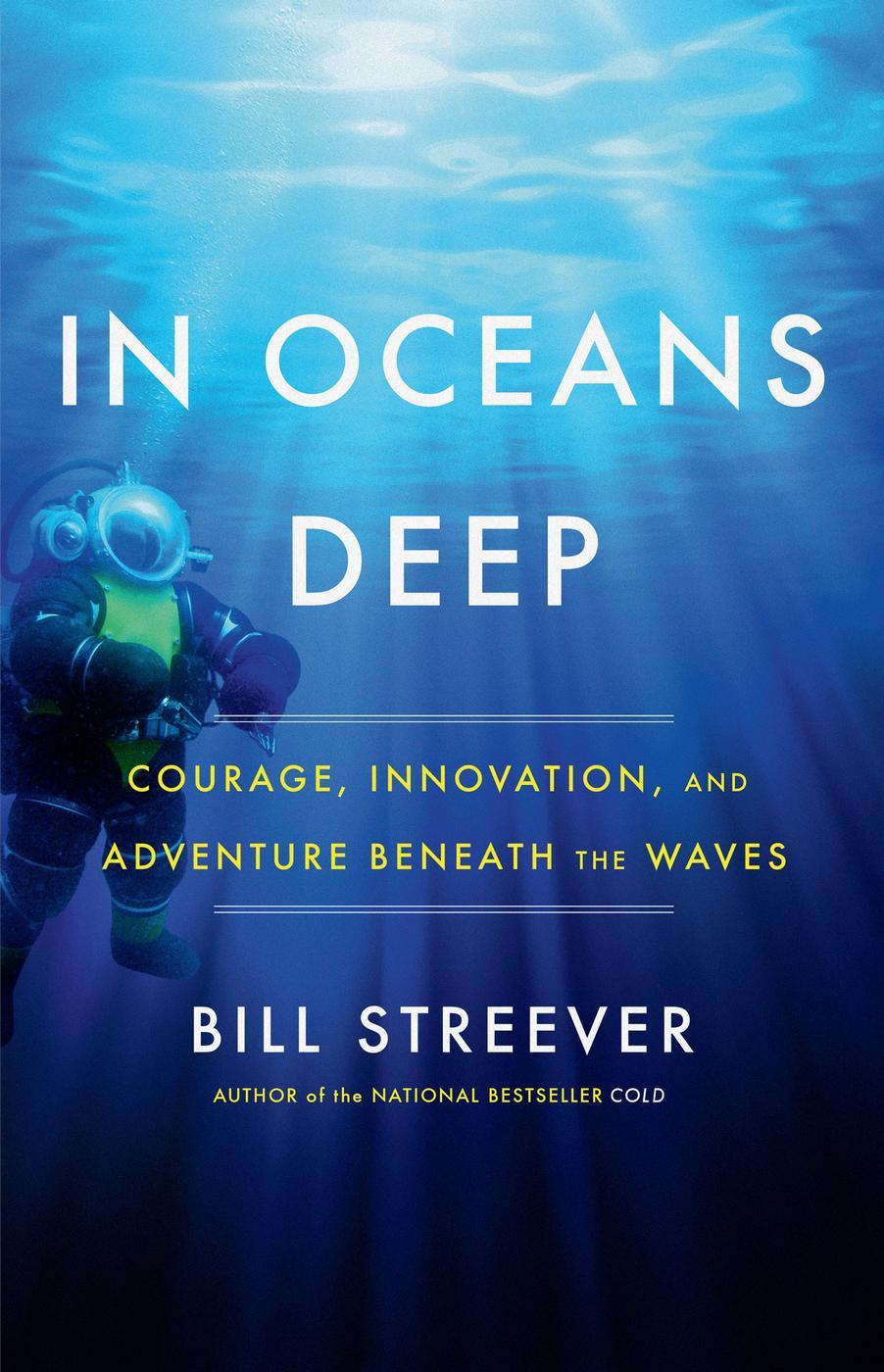 In Oceans Deep Bill Streever
