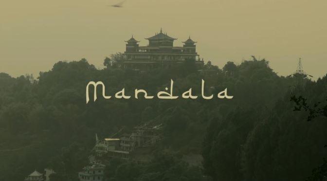 "Top New Travel Videos: ""Mandala – The Wheel Of Life"" Is A Spiritual Journey Through Tibet (2019)"