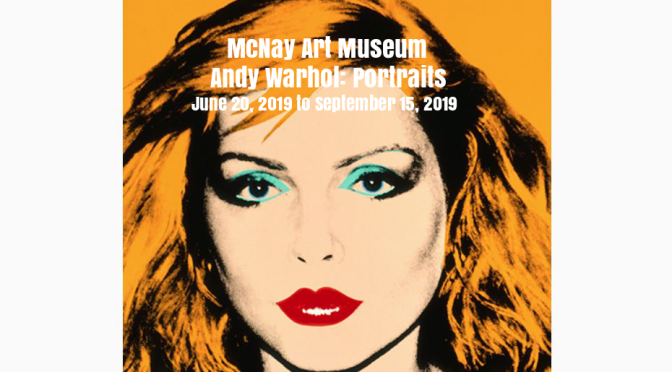 "Exhibitions: ""Andy Warhol: Portraits"" At McNay Art Museum In San Antonio, TX"