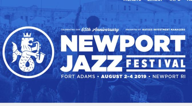 Top Upcoming Festivals: Newport Jazz Festival Features 60 Artists For 65th Anniversary Event