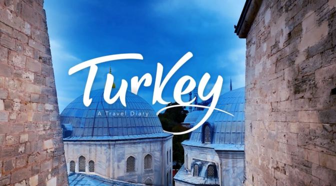 "Top New Travel Videos: ""Turkey – A Travel Diary"" Is A Poetic Journey"