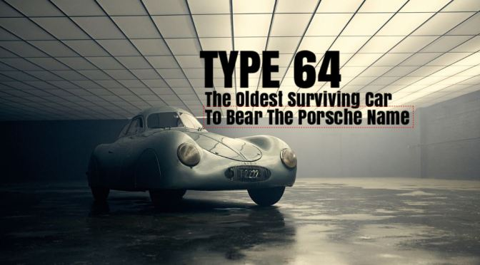 """Racing Car Nostalgia: """"Type 64 – The Oldest Surviving Car To Bear The Porsche Name"""" (Video)"""