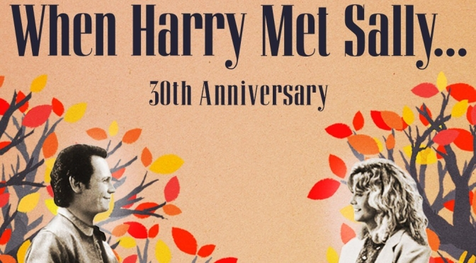 "Cinematic Nostalgia: ""When Harry Met Sally"" Was The First Romantic Comedy For Boomers"