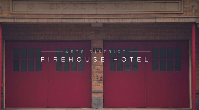 "Boomers Travel: The Arts District Firehouse Hotel In LA Is A Destination To ""Dine And Dwell"""