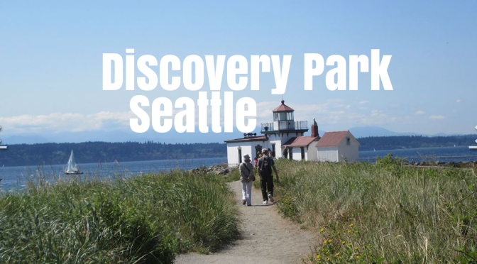 "Top Hikes In Washington: Discovery Park In Seattle Is An ""Urban Gem"" Located On The Puget Sound"