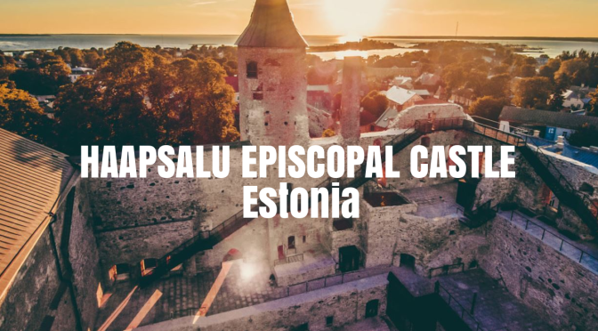 European Landmarks: Estonian Haapsalu Episcopal Castle Gets Spectacular Renovation By Kaos Architects