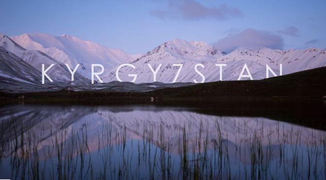 "Top New Travel Videos: ""Kyrgyzstan"" In Central Asia By Mattia Bicchi (2019)"