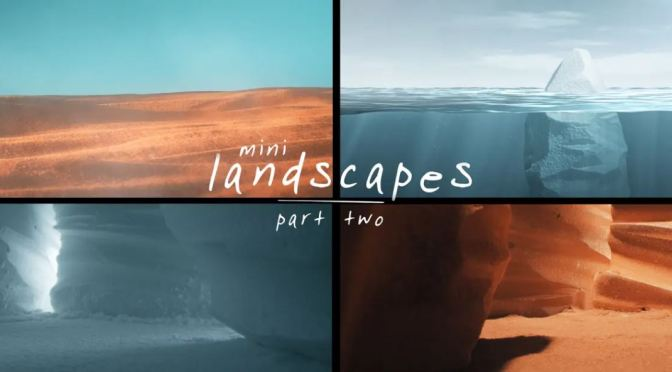"Top New Creative Videos: ""Mini Landscapes 2"" By Clemens Wirth (2019)"
