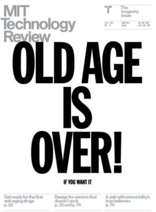 MIT Technology Review Old Age Is Over October 2019