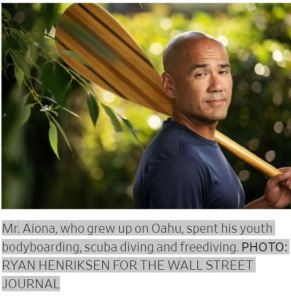 Mr. Alona, who grew up on Oahu, spent his youth bodyboarding, scuba diving and freediving. Photo by Ryan Henriksen for the Wall Street Journal