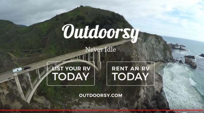 "Top RV Rentals: Oudoorsy ""Connects RV Owners With Adventurers"""
