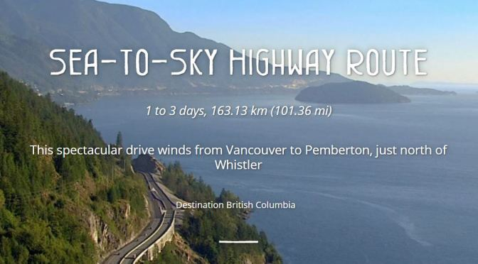 "Road Trips: The Vancouver To Whistler ""Sea-To-Sky Corridor"" Is 75 Miles Of Spectacular Scenery"