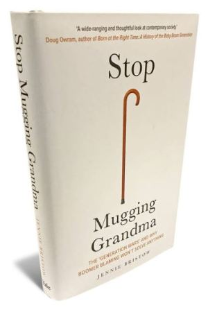 Stop Mugging Grandma by Jennie Bristow