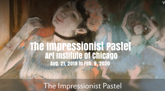 """Top Art Exhibitions: """"The Impressionist Pastel"""" At Art Institute Of Chicago"""