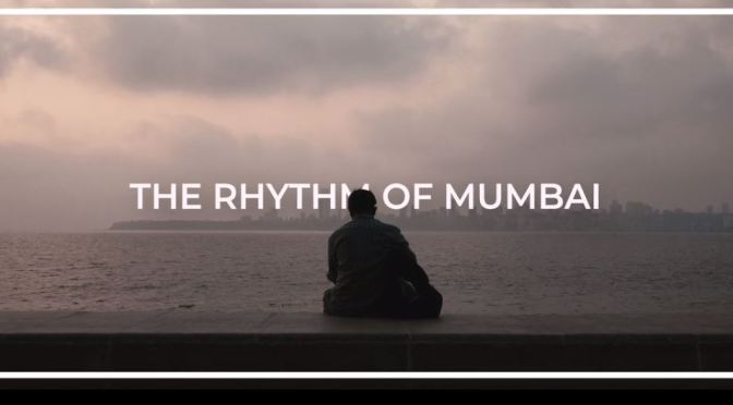 "Top New Travel Videos: ""The Rhythm Of Mumbai"" By Dennis Schmelz (2019)"