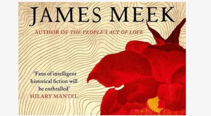 "New Historical Fiction: ""To Calais, In Ordinary Time"" By James Meek Is ""Inventive And Original"""