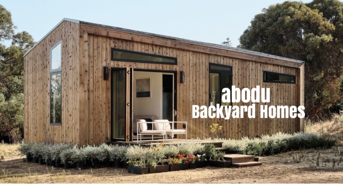 "Future Of Housing: ""Abodu"" Backyard Homes Pre-Approved For Installation In San Jose, CA (In Two Weeks)"