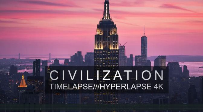 "Top New Travel Videos: ""Civilization – Timelapse /// Hyperlapse 4K"" By Michael Shainblum (2019)"