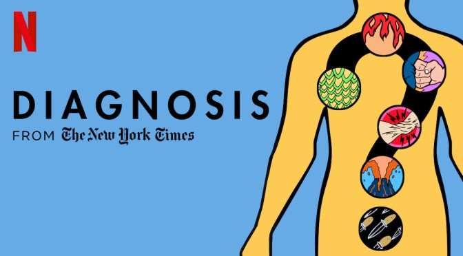 "TV Worth Watching: ""Diagnosis"" From The New York Times Featuring Lisa Sanders MD On Netflix"