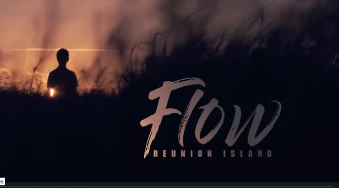 "Top New Travel Videos: ""Flow – Reunion Island"" By Franck Pinel (2019)"