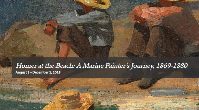 "Top Art Exhibitions: ""Homer At The Beach: A Marine Painter's Journey"" At The Cape Ann Museum"