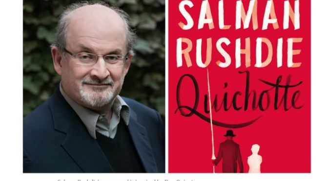 "Books Worth Reading: ""Quichotte"" By Salman Rushdie Is ""Fiction Telling Truths We Can't Get At"""