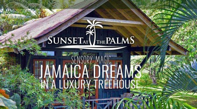 "Top-Rated Resorts: ""Sunset At The Palms – Jamaica"" Is Eco-Friendly, All-Inclusive (And Affordable)"