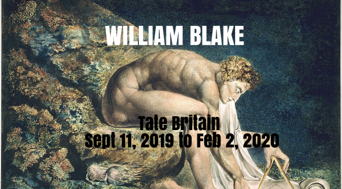 Top Exhibitions: William Blake At Tate Britain (Sept. 11, 2019 to Feb. 2, 2020)