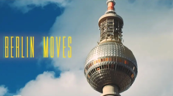 "Top New Travel Videos: ""Berlin Moves"" Directed By Alex Soloviev (2019)"