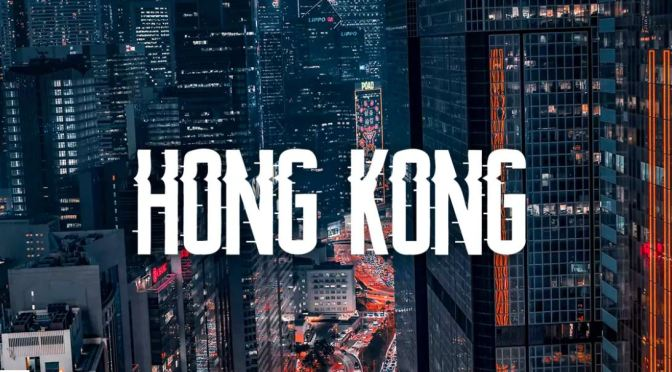 "New Travel Videos: ""Magic Of Hong Kong"" Produced By Timelab (2019)"