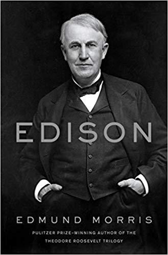Edison by Edmuns Morris 2019