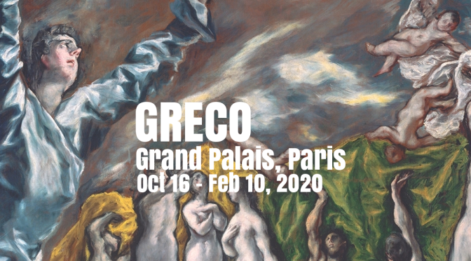 "Top Museum Exhibits: ""Greco"" At The Grand Palais, Paris On Oct 16"
