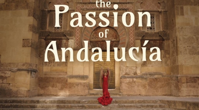 "Top New Travel Videos: ""The Passion Of Andalucía"" By Brandon Li (2019)"