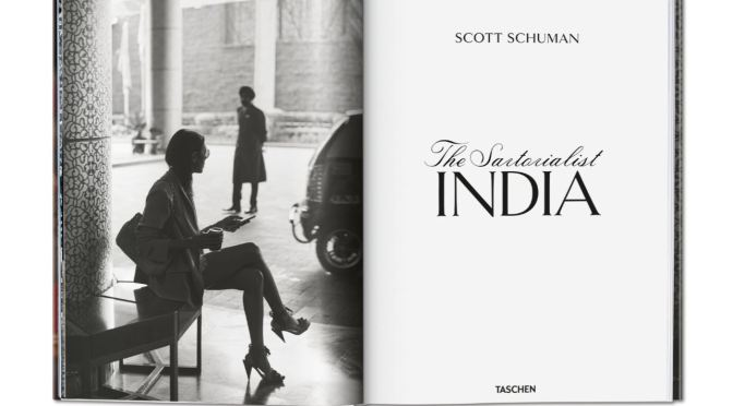 "New Culture Books: ""The Sartorialist INDIA"" By Scott Schuman (2019)"
