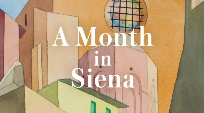 "New Art History Books: ""A Month In Siena"" By HISHAM MATAR Is A ""Triumph"""