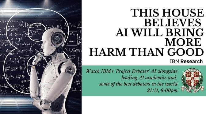 "Debates: ""AI Will Bring More Harm Than Good"" (Cambridge Video)"