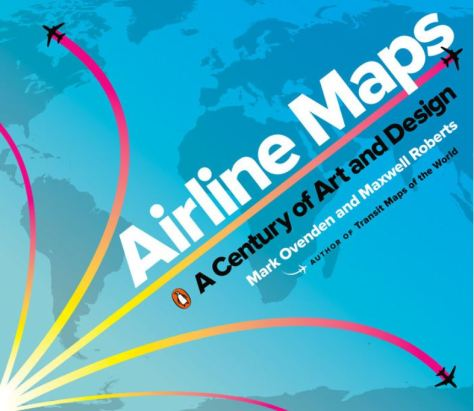 Airline Maps A Century of Art and Design Mark Ovenden Book Cover