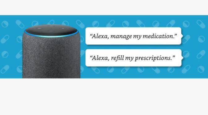 "Health Care: Amazon Alexa ""Medicine Tracker"" Reminds People To Take And Refill Prescriptions"