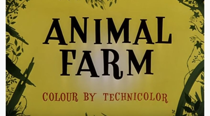 "Animated Movie Nostalgia: ""Animal Farm"" (1954) Directed By John Halas & Joy Batchelor"