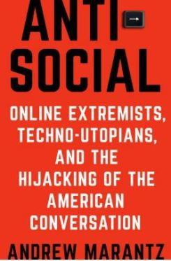 AntiSocial Andrew Marantz