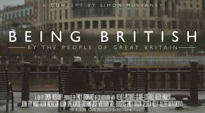 """Short Films: """"Being British – A Film By The People Of Great Britain"""" Directed By Simon Mulvaney (2019)"""