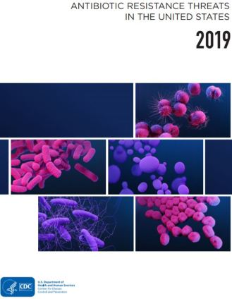 CDC Antibiotic Resistance Threats in the United States 2019
