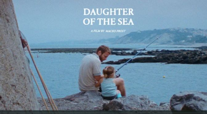 """Short Film Showcase: """"Daughter Of The Sea"""" Directed By Maceo Frost"""