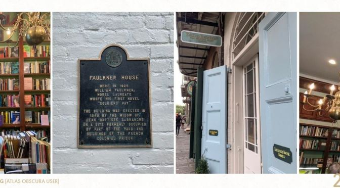 Literary Destinations: The Faulkner House Bookstore, New Orleans