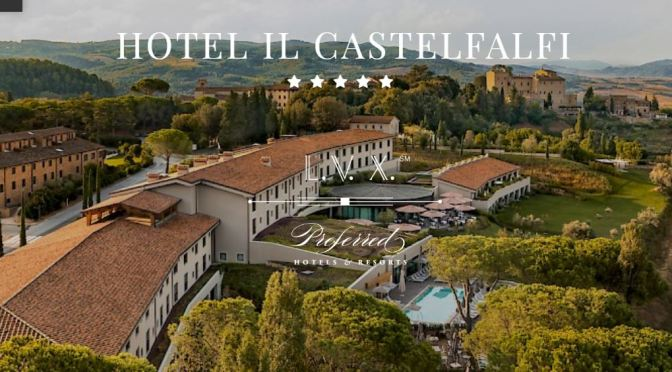 "Destination Hotels: The ""Hotel Il Castelfalfi"" Is 2700-Acres Of Scenic, Medieval Medici Heritage"