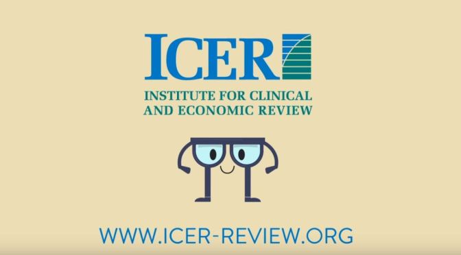 "Podcasts: ""Intitute For Clinical And Economic Review"" (ICER) Is Helping To Lower Drug Prices (WSJ)"