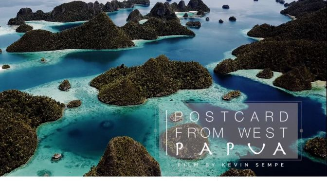 "Top New Travel Videos: ""Postcard From West Papua"" By Kevin Sempe"